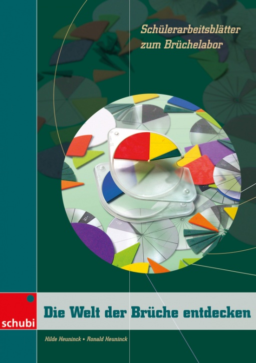 Die Welt der Brüche entdecken - Schülerarbeitsblätter