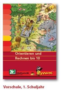 Max Lernkarten,  Orientieren und Rechnen bis 10