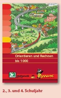Max Lernkarten,  Orientieren und Rechnen bis 1000