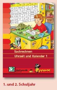 Max Lernkarten,  Sachrechnen Uhrzeit und Kalender 1