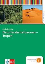 Medienbaustein Naturlandschaftszonen - Tropen