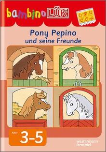 bambinoLük-Heft Pony, Pepino und seine Freunde