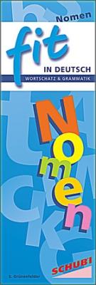 FIT in Deutsch - Wortschatz und Grammatik: Nomen