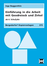 Einführung in die Arbeit mit den Geodreieck + Zirkel